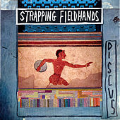 Play & Download Discus by Strapping Fieldhands | Napster