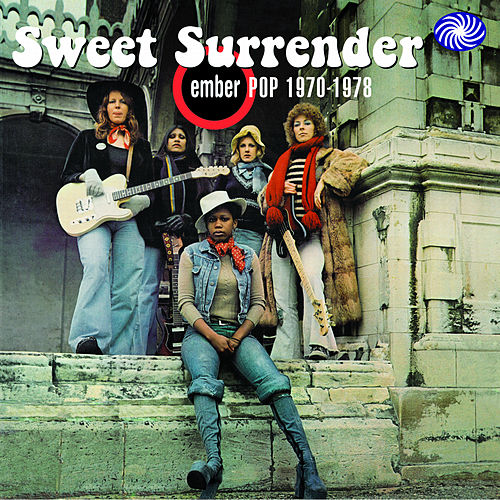 Play & Download Sweet Surrender: Ember Pop 1970-1978 by Various Artists | Napster