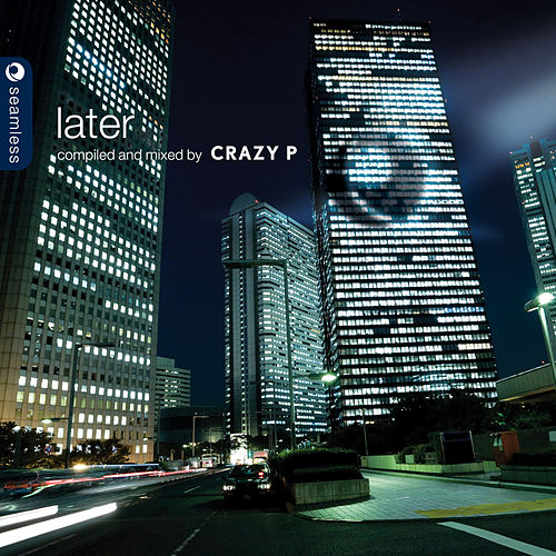 Later by Crazy P by Various Artists