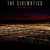 Play & Download New Mexico by The Cinematics | Napster