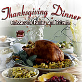 Play & Download Thanksgiving Dinner by Various Artists | Napster
