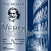 Play & Download The Best Of Verdi - Highlights, Vol. 2 by Various Artists | Napster