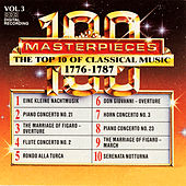 Play & Download 100 Masterpieces, Vol.3 - The Top 10 Of Classical Music: 1776 - 1787 by Various Artists | Napster