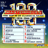 Play & Download 100 Masterpieces, Vol.7 - The Top 10 Of Classical Music: 1854 - 1866 by Various Artists | Napster