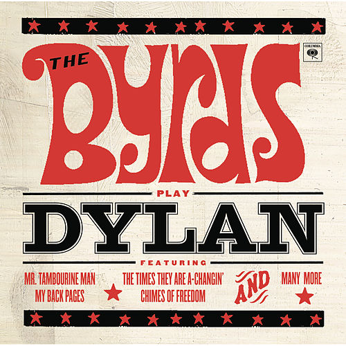 Play & Download The Byrds Play Dylan by The Byrds | Napster