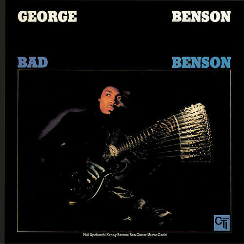 Bad Benson by George Benson