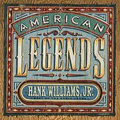 American Legends: Best Of The Early Years by Hank Williams, Jr.