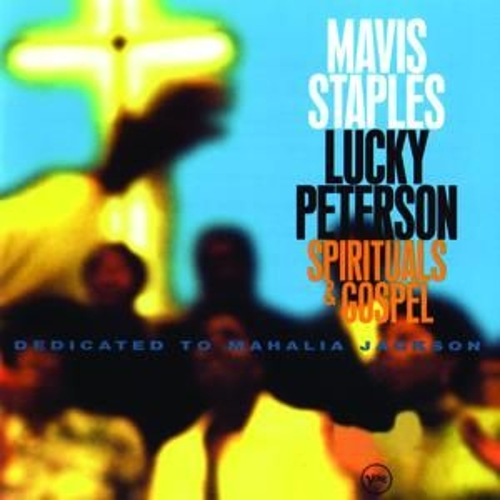 Play & Download Spirituals & Gospel...Mahalia Jackson by Mavis Staples | Napster