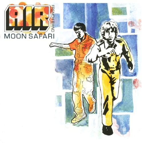 Play & Download Moon Safari by Air | Napster
