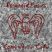 Somewhere Safe EP by Polaroid Faces