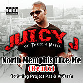 Play & Download North Memphis Like Me by Juicy J | Napster