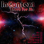 There For Me by InContext
