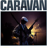 Play & Download Live by Caravan | Napster
