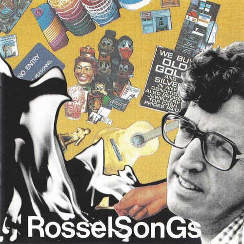 RosselSonGs by Leon Rosselson