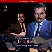 The Music of Brazil / The Guitar of Luiz Bonfá, Vol. 2 / Recordings 1957-1958 by Luiz Bonfá