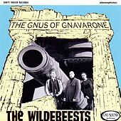 Play & Download The Gnus of Gnaverone by Wildebeests | Napster