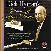 Play & Download Dick Hyman's Century of Jazz Piano by Dick Hyman | Napster