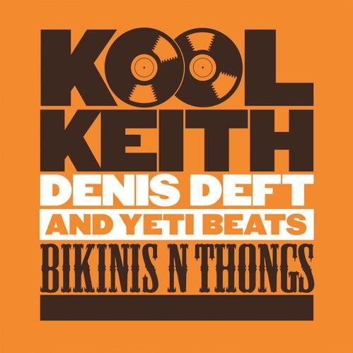 Play & Download Bikinis & Thongs by Kool Keith | Napster