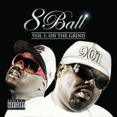 Play & Download Vol. 1 - On Da Grind by 8Ball | Napster