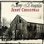Play & Download Christmas Album by Jerry Douglas | Napster