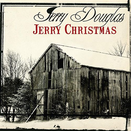 Christmas Album by Jerry Douglas