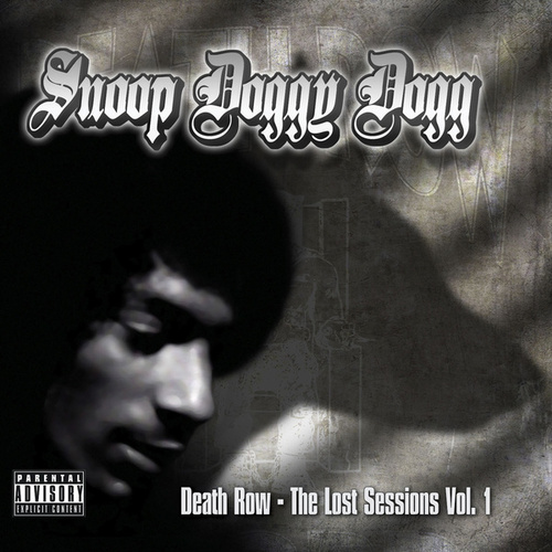 The Lost Sessions Vol. 1 by Snoop Dogg