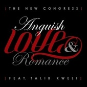 Anguish, Love, and Romance by The New Congress