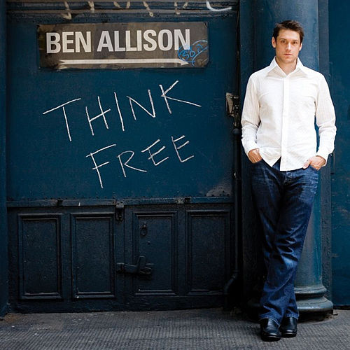 Play & Download Think Free by Ben Allison | Napster
