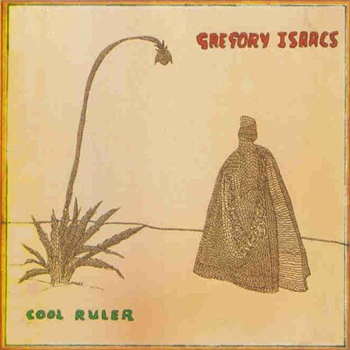 Play & Download Cool Ruler (Original) by Gregory Isaacs | Napster