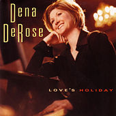 Love's Holiday by Dena DeRose