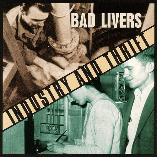 Play & Download Industry And Thrift by Bad Livers | Napster