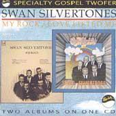 Play & Download Love Lifted Me/My Rock by The Swan Silvertones | Napster