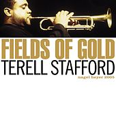 Play & Download Fields of Gold by Terell Stafford | Napster