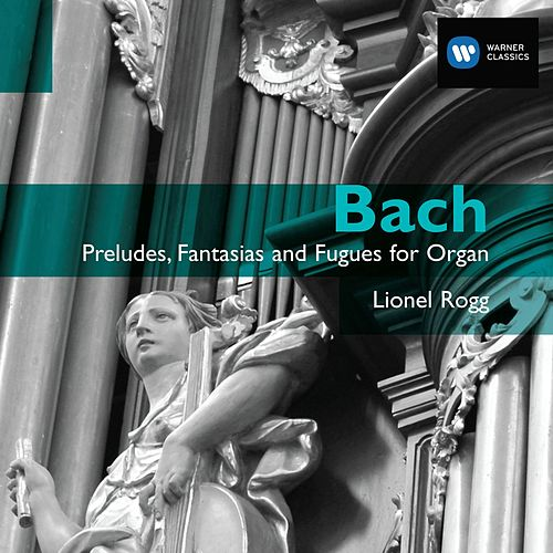 Play & Download Bach: Organ Works Vol.2 by Lionel Rogg | Napster