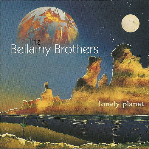 Play & Download Lonely Planet (Deluxe Edition) by Bellamy Brothers | Napster