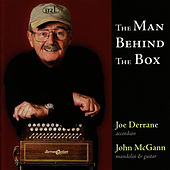 Play & Download The Man Behind the Box by Joe Derrane | Napster