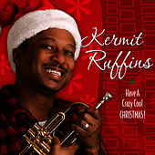 Play & Download Have A Crazy Cool Christmas by Kermit Ruffins | Napster