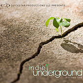 Play & Download Quickstar Productions Presents : Indie Underground volume 1 by Various Artists | Napster