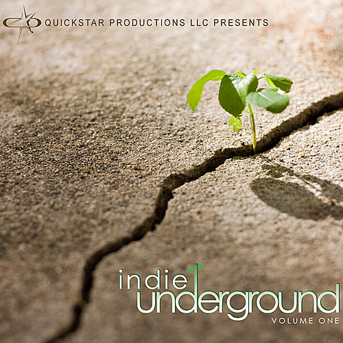 Quickstar Productions Presents : Indie Underground volume 1 by Various Artists