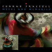Myths and Memories by Conrad Praetzel