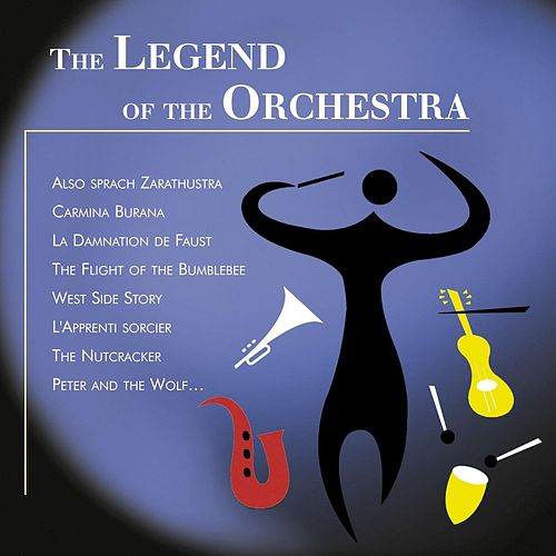 Play & Download Legend of the Orchestra by Various Artists | Napster