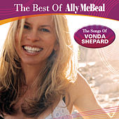 Play & Download The Best Of Ally Mcbeal: The Songs Of Vonda Shepard by Vonda Shepard | Napster