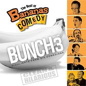 The Best Of Bananas Comedy: Bunch Volume 3 by Bananas Comedy