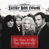 Go Tell It On The Mountain by Little Big Town