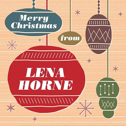 Play & Download Merry Christmas From Lena Horne by Lena Horne | Napster