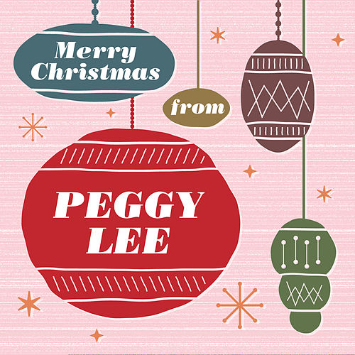 Merry Christmas From Peggy Lee by Peggy Lee