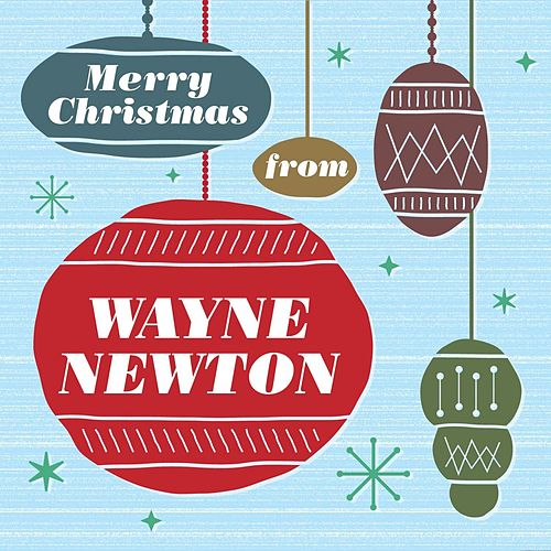 Merry Christmas From Wayne Newton by Wayne Newton