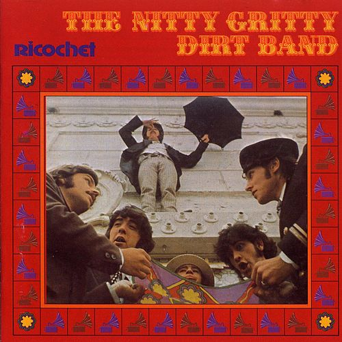 Play & Download Ricochet by Nitty Gritty Dirt Band | Napster
