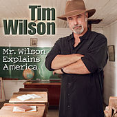 Play & Download Mr. Wilson Explains America by Tim Wilson | Napster