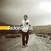 Play & Download The Road Acoustic by Jadon Lavik | Napster